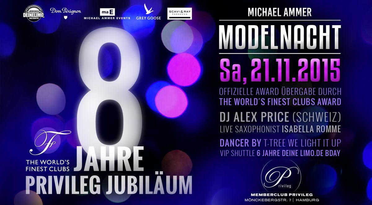 Modelnacht Special: 8 Jahre Privileg in Hamburg
