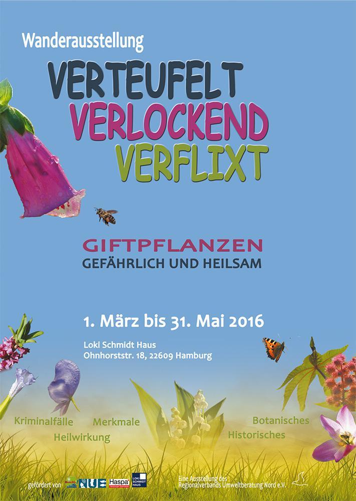 """Gift- und Heilpflanzen - """"verteufelt - verlockend - verflixt"""""""