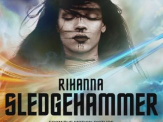 Rihanna: Sledgehammer ab sofort erhältlich