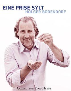Holger Bodendorf: Eine Prise Sylt
