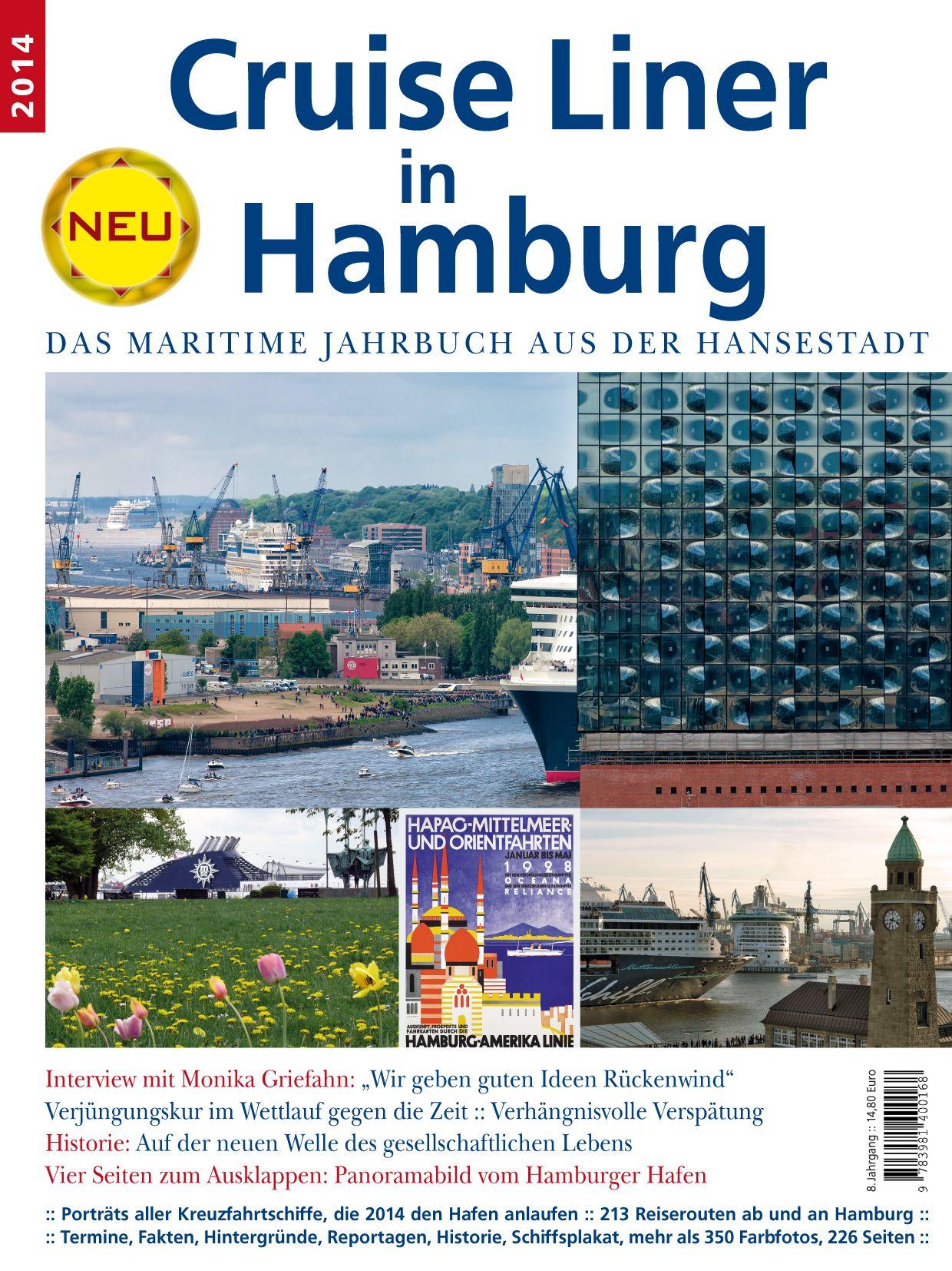 Hamburg entwickelt sich immer mehr zum attraktiven Kreuzfahrtziel