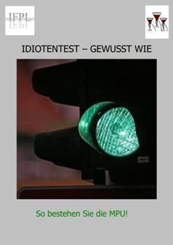 Idiotentest - gewusst wie