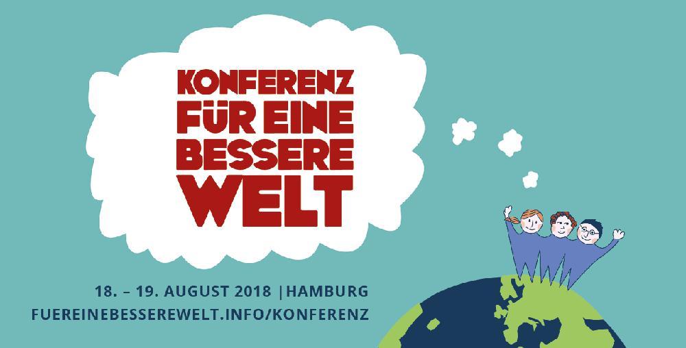 Idealistentreff in HH: Konferenz für eine bessere Welt am 18.-19.08.2018