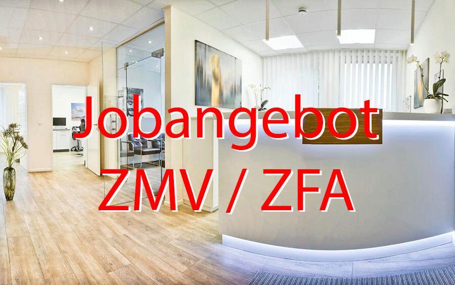 Jobangebot : Zahnarztpraxis Dr. Ines von Stamm sucht ZMV / ZFA