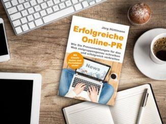 Erfolgreiche Online-PR - der neue Praxisratgeber ist ab sofort erhältlich