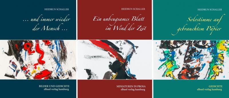 Heidrun Schaller - Trilogie des Lebenswerks