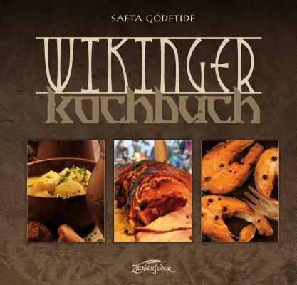 Wikinger-Kochbuch, Saeta Godetide, 144 Seiten, ISBN 978-3-96481-003-8, 19,90 Euro (© Zauberfeder GmbH)