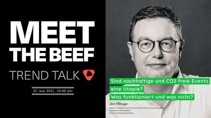 Terminhinweis MEET THE BEEF - Trend Talk, 27. Mai 2021
